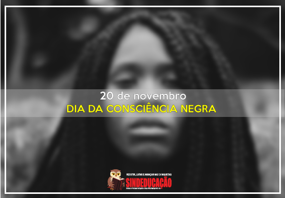 Dia Da Consciência Negra Momento De Reflexão Por Uma Sociedade Mais